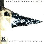 Mtv Unplugged Ratones Paranoicos