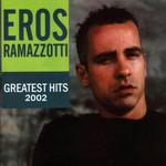 Greatest Hits Eros Ramazzotti