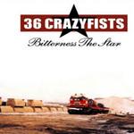 Bitterness The Star 36 Crazyfists