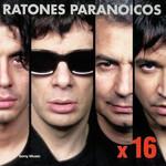 X 16 Ratones Paranoicos