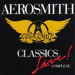 Classics Live Complete Aerosmith