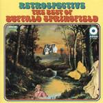 Retrospective: The Best Of Buffalo Springfield Buffalo Springfield