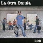 Lob La Otra Banda