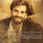 The Greatest Hits Of Kenny Loggins Kenny Loggins