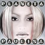 Planeta Paulina Paulina Rubio