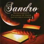 Secretamente Palabras De Amor (Para Escuchar En Penumbras) Sandro
