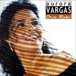 Orso Romi Aurora Vargas