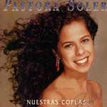 Nuestras Coplas Pastora Soler