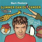 Slimmer Dan De Zanger Bart Peeters