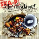 Que Corra La Voz Ska-P