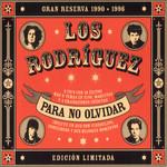 Para No Olvidar Los Rodriguez