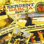 Best Of Sergent Garcia Sargento Garcia
