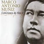 Canciones De Amor Marco Antonio Muñiz