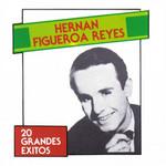 20 Grandes Exitos Hernan Figueroa Reyes