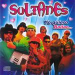 Yo Quiero Bailar... Los Sultanes