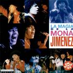 La Magia De La Mona Jimenez - En Vivo '92 La Mona Jimenez