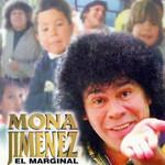 El Marginal La Mona Jimenez