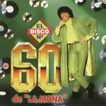El Disco No 60 De La Mona La Mona Jimenez