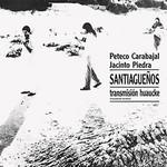 Santiagueños Transmision Huaucke Peteco Carabajal Y Jacinto Piedra