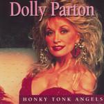 Honky Tonk Angels Dolly Parton