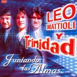 Juntando Las Almas Leo Mattioli Y Trinidad