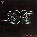 7 Años Banda Xxi