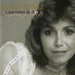 Canciones De Amor Estela Nuñez