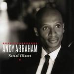 Soul Man Andy Abraham