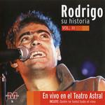 Su Historia Volumen III (En Vivo En El Teatro Astral) Rodrigo