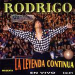 La Leyenda Continua Rodrigo