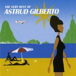 The Very Best Of Astrud Gilberto Astrud Gilberto