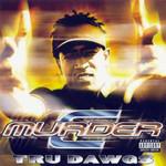 Tru Dawgs C-Murder