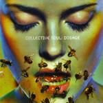 Dosage Collective Soul