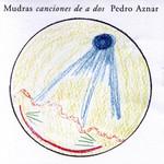 Mudras Canciones De A Dos Pedro Aznar