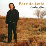 Cada Dia Pepe De Lucia
