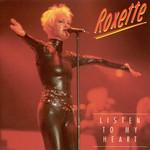 Listen To My Heart Roxette