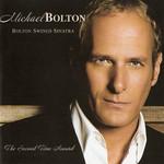 Bolton Swings Sinatra Michael Bolton