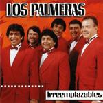 Irremplazables Los Palmeras