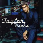 Taylor Hicks Taylor Hicks