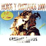 Moros Y Cristianos 2000