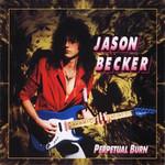 Perpetual Burn Jason Becker