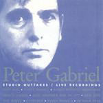 Studio Outtakes Live Recordings Peter Gabriel