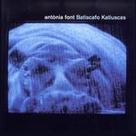 Batiscafo Katiuscas Antonia Font