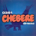 0351 Directo Chebere