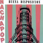 Buena Disposicion Nacha Pop