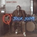 Q's Jook Joint Quincy Jones