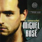 Lo Esencial Miguel Bose