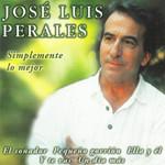 Simplemente Lo Mejor Jose Luis Perales