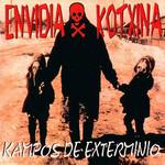 Kampos De Exterminio Envidia Kotxina