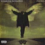 Phobia Breaking Benjamin